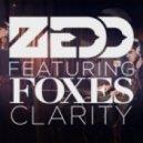 Zedd feat. Foxes - Clarity (Tom Budin Remix)