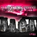 DJ Sakin, Friends - Braveheart 2013 (Daniel Strauss Remix)