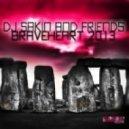 DJ Sakin, Friends - Braveheart 2013 (Nuff Remix)