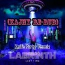 Labrinth - Last Time (Knife Party Remix) (Kajhy Re-Rub)