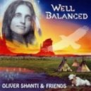 Oliver Shanti & Friends -  We Could Have Been Brothers