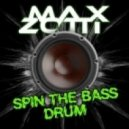 Max Zotti  -  Spin the Bass Drum (Radio Edit)
