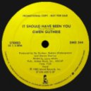 Gwen Guthrie - I Should Have Been You