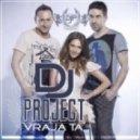 Dj Project & Adela  - Vraja Ta  (Official Radio Version)