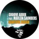 Groove Addix, Marlon Saunders - Beautiful Design  (Christian Hornbostel Remix)
