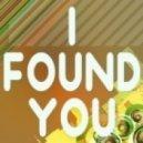 Axwel - I Found You  (Handi Remix)