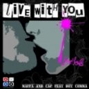 Maffa and Cap feat. Dot Comma - Live With You  (Maffa And Cap Big Room Remix)