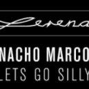 Nacho Marco - Let's Go Silly feat. Sais & Fabiani & Vidis Redo