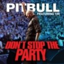Pitbul - Don\'t Stop The Party  (Magic Deejays Personal Bootleg)