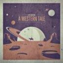 Ilya Santana - A Western Tale