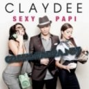 Claydee - Sexy Papi (Radio Edit)