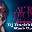 Aura Dione - Geronimo (DJ  Rackhimov  MashUp 2013)
