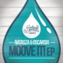 Natasza & Oscarsix - Move Your Body (Original Mix)