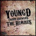 Young D - Creepy Crawlies (Trampa Remix)