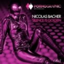 Nicolas Bacher - Silence Is Golden (Original Mix)