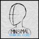 Min & Mal - Teoria Del Atomo (Original Mix)