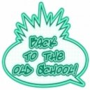 compiled & mixed by dj jam - ''Back 2 The Old School''