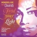 Monodeluxe, Diviniti - Find Your Light (Luther Sole Essential Dancing Shoes Touch Black Light Mix)