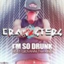 Cranksters feat. Giovanni Tha King - I'm So Drunk (Original Mix)