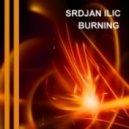 Srdjan Ilic - Burning
