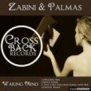 Zabini & Palmas - Waking Mind (Original Mix)
