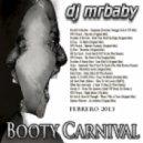 DjMrBaby - Booty Carnival (2013)