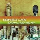 Demarkus Lewis - Easy Livin'