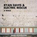 Electric Rescue, Ryan Davis - Roam (Original Mix)