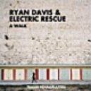 Electric Rescue, Ryan Davis - Stroll (Ronan Portela Remix)