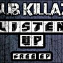 Sub Killaz - Need Ya Baby