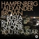 Busta Rhymes, Hampenberg, Alexander Brown, Shonie - You're A Star (Big Rock Remix)