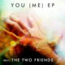 The Two Friends feat. Priyanka Atreya - Feel Me (Radio Edit)