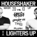 Houseshaker - Lighters Up (Dirty Radio Edit)