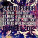 Yolanda Be Cool - We No Speak Americano (Scooterbaba Remix)