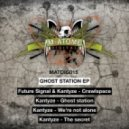 Kantyze - Ghost Station