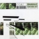 DJ Sharaz - Further Out