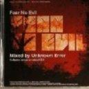 Unknown Error - Fear No Evil
