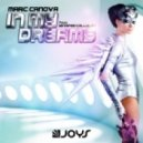 Marc Canova Feat. Jennifer Tallulah - In My Dreams (James Scott Remix)