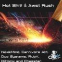 Hot Shit!, Awst Rush - Chords On Fire (Carnivore AM Remix)