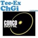Tee-Ex - ChGi (Breaks Mix)