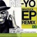 Ne-Yo - Let Me Love You (Santz & Fernando Lutz Remix)