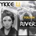 Lykke Li - I Follow Rivers (Max Vertigo & SevenEver Remix)