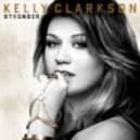 Kelly Clarkson - Stronger (Levi Nevy Remix)