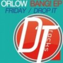 Orlow - Drop it (Original Mix)