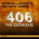 Sasha Lacoste - Winter Is Coming (Original Mix)