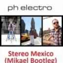 PH Electro - Mexico (Mikael Bootleg)