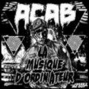 La Musique DOrdinateur - A.C.A.B. (Loop Stepwalker Remix)