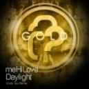 meHiLove - Daylight (Andy Tau Remix)