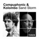 Kolombo & Compuphonic - Sand Storm (Original Mix)