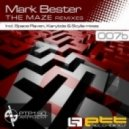 Mark Bester - The Maze (Space Raven Remix)